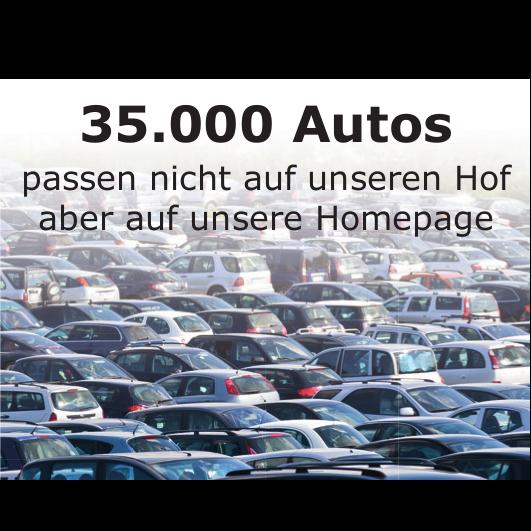 35.000 Fahrzeuge auf unserer Homepage - Neuwagen - Jahreswagen - Gebrauchtwagen