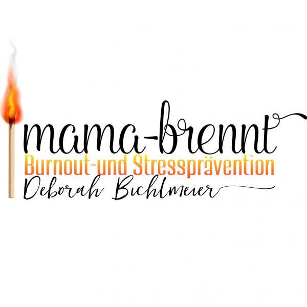 Gesundheit, Prävention und Potentialentfaltung - der Blog für Mütter München . Ismaning - Mama Brennt, Deborah Bichlmeier - Logo